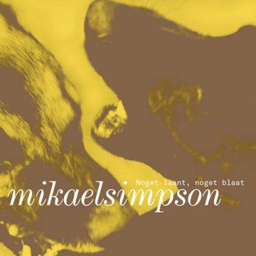 Noget laant, noget blaat - Mikael Simpson